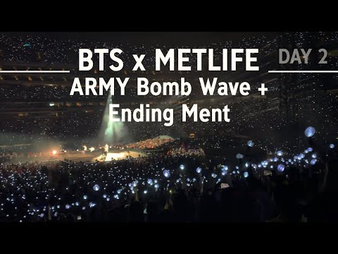 190519 ARMY Bomb Wave + Ending Ment - BTS x Metlife (Day 2)