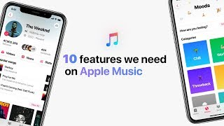 Apple Music - 10 features we desperately need!