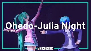 Ohedo-Julia Night   Hatsune Miku Magical Mirai 2019 (Sub Rom/Esp/Eng/Fre)