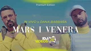 IN VIVO FEAT. DANA BARBARA - MARS I VENERA (OFFICIAL VIDEO)
