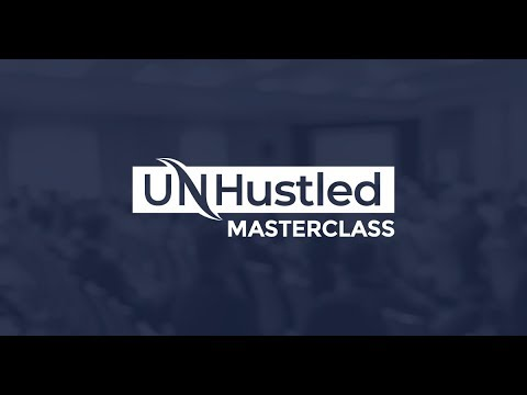 Unhustled Masterclass Review and Bonuses