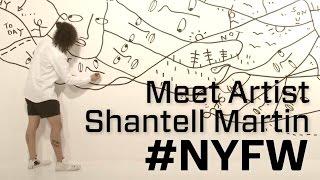 """Meet """"Stream of Consciousness"""" Artist Shantell Martin #NYFW"""
