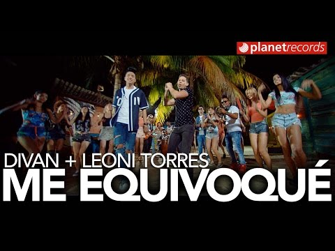 Divan Ft. Leoni Torres - Me Equivoqué (Video Oficial)