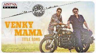 Venky Mama Title Song