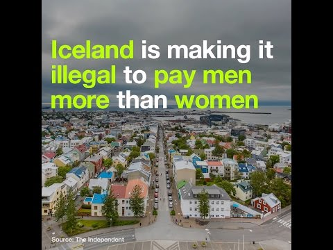 Iceland is making it illegal to pay men more than women