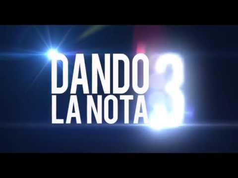 DANDO LA NOTA 3 ? SPOT 3