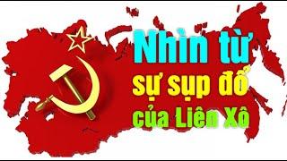 535. Đảng Cộng sản Liên Xô đã sụp đổ như thế nào