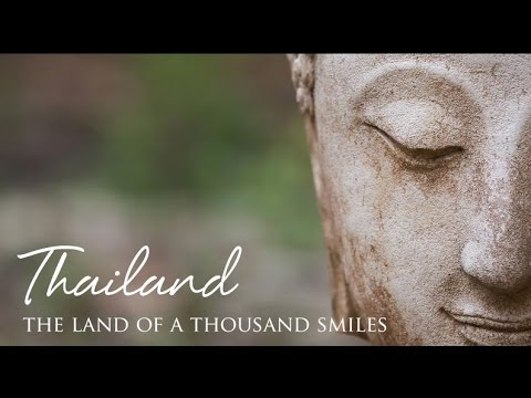 Thailand; the Land of a Thousand Smiles