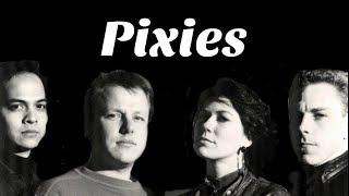Understanding Pixies