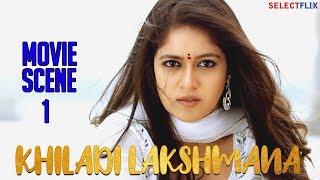 Movie Scene 1 - Khiladi Lakshmana (Lakshmana) - Hindi Dubbed Movie | Anup Revanna | Meghna Raj