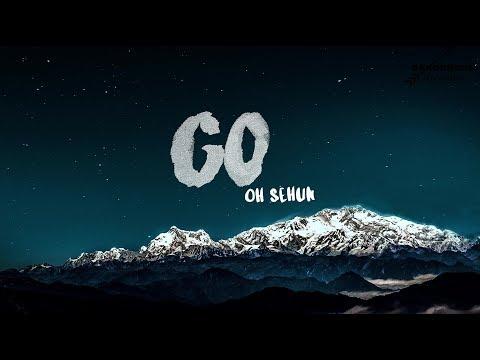 Oh Sehun - GO (Lyrics) (Eng/Rom) Eng Trans - Clear vers