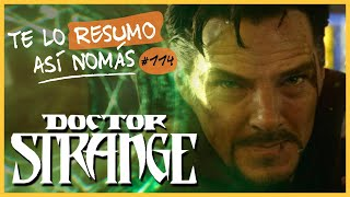 Dr Strange | Te Lo Resumo Así Nomás#114