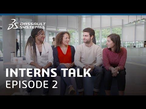 Interns Talk - Episode 2 - Dassault Systèmes