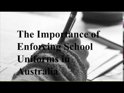The Importance Of Enforcing School Uniforms In Australia