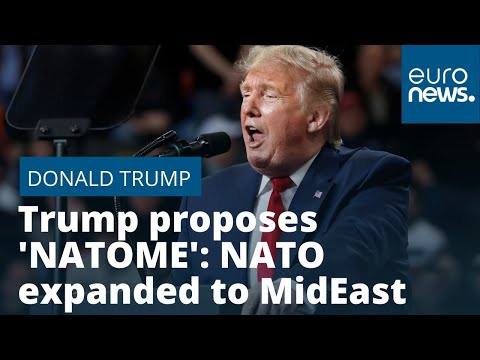 Trump proposes 'NATOME': NATO expanded to MidEast photo
