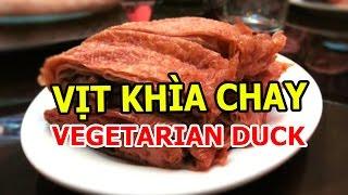 Vịt Khìa Chay- Vegetarian Duck /Món Chay Gia Đình- Vietnamese food