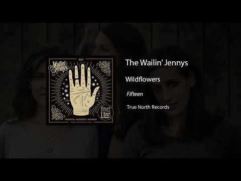 The Wailin' Jennys- Wildflowers