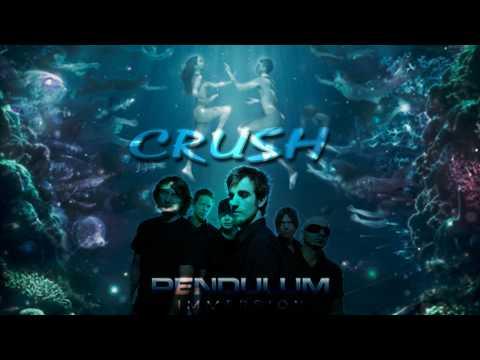 Pendulum - Crush (Immersion) HQ