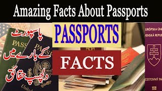 Fascinating Facts about Passports / Cool Facts About Passports / Interesting facts about passports