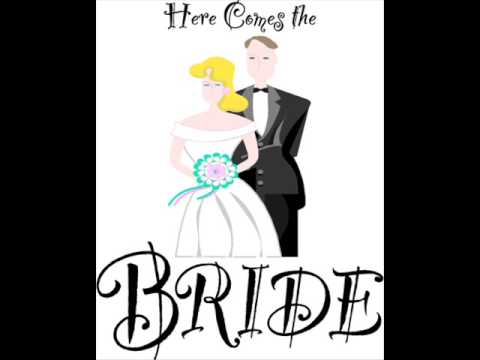 here comes the bride wedding song