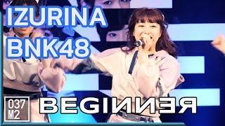 190323 BNK48 Izurina - Beginner @ BNK48 Thank you & The Beginner Songkhla [4K 60p]