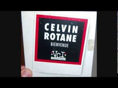 Celvin Rotane - Bienvenue (1997 Long vocal mix)