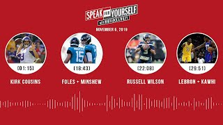 SPEAK FOR YOURSELF Audio Podcast (11.06.19)with Marcellus Wiley, Jason Whitlock   SPEAK FOR YOURSELF