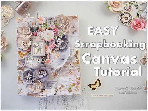 Super Easy Scrapbooking Canvas Tutorial ♡ Maremi's Small Art ♡