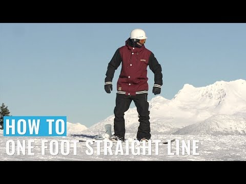 How To One Foot Straight Line On A Snowboard