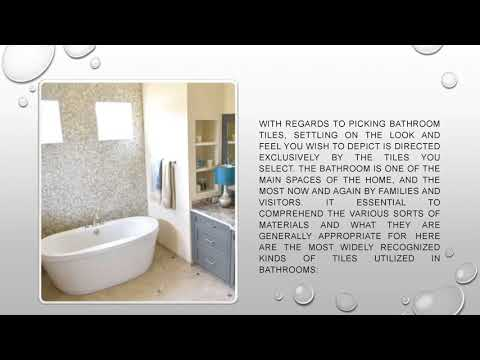 Different Types of Tiles Used in Bathrooms