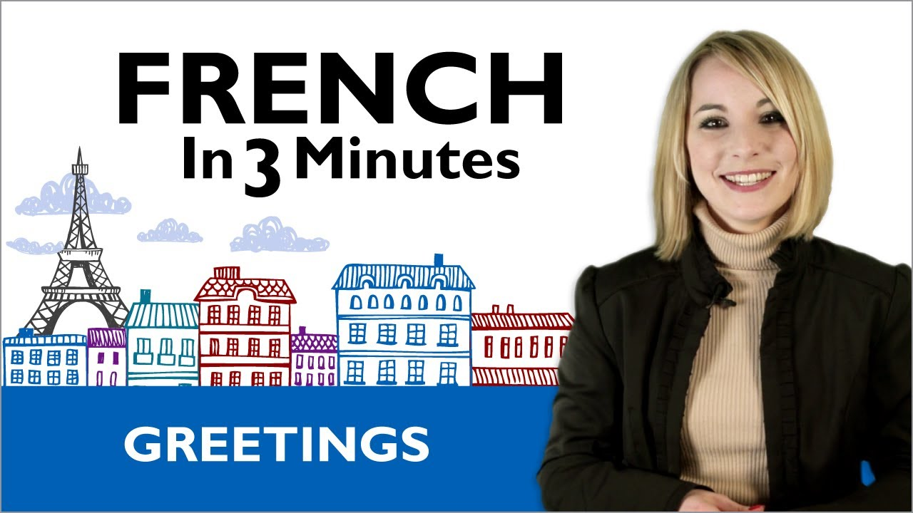 Learn French How To Greet People In French Youtube