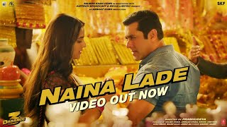 Dabangg 3: Naina Lade Song Video- Salman Khan, Saiee Manjr..