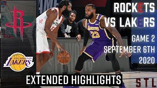 Rockets vs Lakers Extended Highlights Game 2 | NBA Playoffs Round 2 September 6th 2020