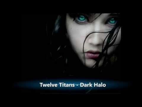 Twelve Titans Music - Dark Halo