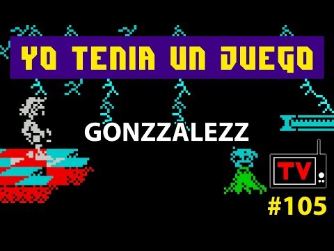 Yo Tenía Un Juego TV #105 - Gonzzalezz (ZX Spectrum)