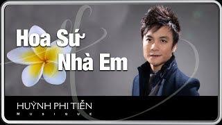 Hoa Sứ Nhà Em  [Hoài Nam-Hoàng Phương ] - Huỳnh Phi Tiễn  [LIVE COVER]