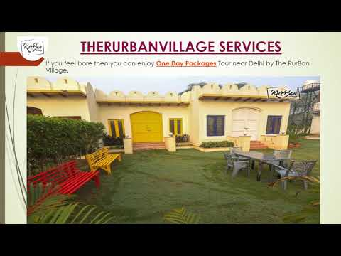 Day Packages near Delhi by TheRurBanVillage