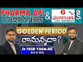 API Companies & Glenmark Life Sciencesకి Golden Period రానున్నదా? | Interview with MD & CEO Dr Yasir