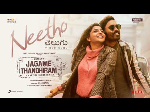 Full video song 'Neetho' from Jagame Thandhiram-Dhanush, Aishwarya Lekshmi
