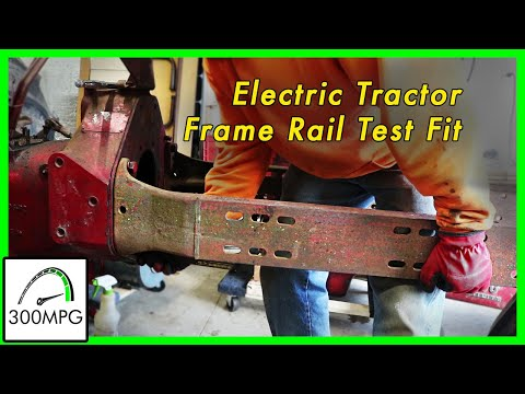 Electric Tractor Conversion: Test Fitting Farmall Frame Rails.