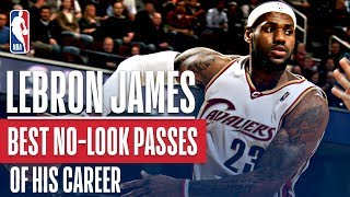 LeBron James' Best No-Look Passes of His Career