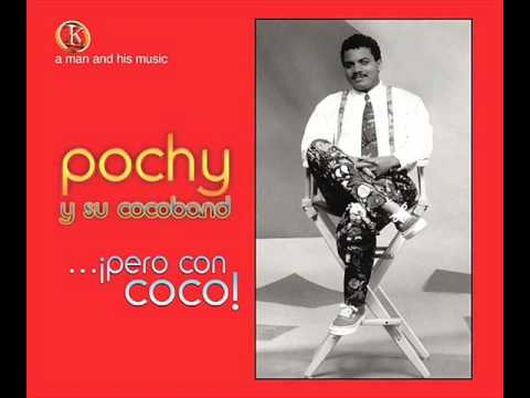 Pochi y Su Coco Band - Pa Los Coquitos