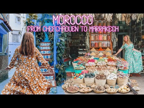 Morocco: From Chefchaouen to Marrakech