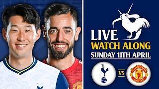 Tottenham Vs Man Utd [LIVE WATCHALONG]
