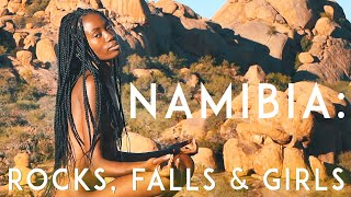 NAMIBIA Travel with Yavorskyy: Rocks, Falls and Girls