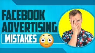 5 MISTAKES Newbies Make with Facebook Ads - 2019