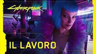 Cyberpunk 2077 — Official Trailer — Il lavoro