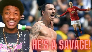 """American Reacts To """"Zlatan Ibrahimovic's Craziest Skills Ever & Impossible Goals"""""""