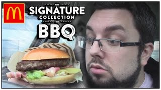 McDonald's The BBQ Review | The Signature Collection