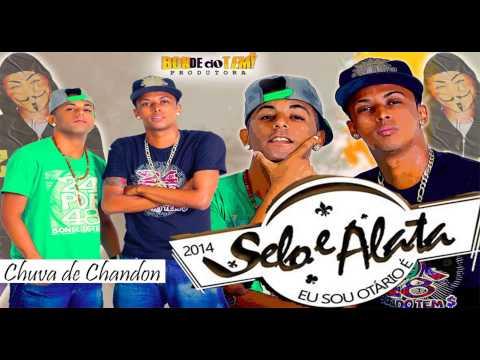 Baixar SELO & ALATA   CHUVA DE CHANDON